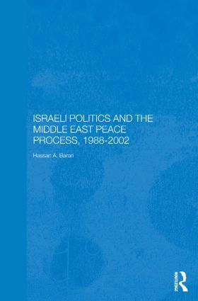 Israeli Politics and the Middle East Peace Process, 1988-2002 book cover