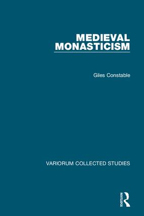 Medieval Monasticism: 1st Edition (Hardback) book cover