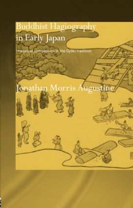 Buddhist Hagiography in Early Japan: Images of Compassion in the Gyoki Tradition book cover