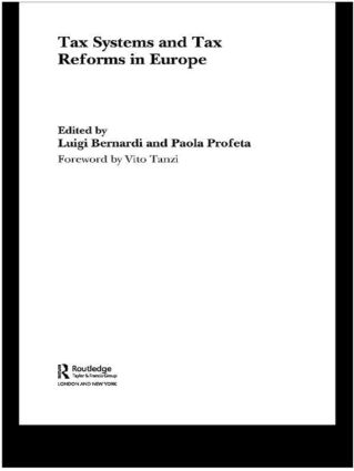 Tax Systems and Tax Reforms in Europe: 1st Edition (Hardback) book cover