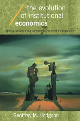 The Evolution of Institutional Economics (Paperback) book cover