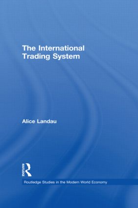 The International Trading System book cover