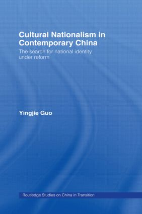 Cultural Nationalism in Contemporary China book cover