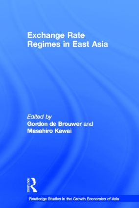 Exchange Rate Regimes in East Asia: 1st Edition (Hardback) book cover