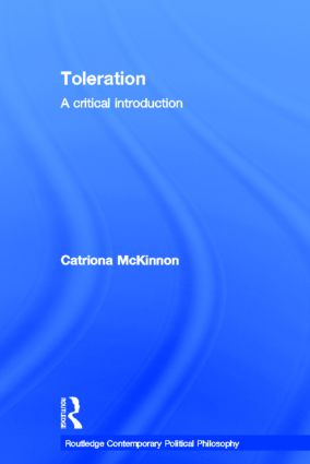 Toleration: A Critical Introduction, 1st Edition (Hardback) book cover