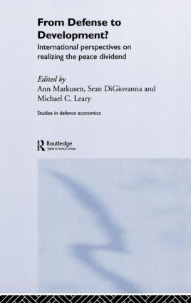 From Defense to Development?: International Perspectives on Realizing the Peace Dividend (Hardback) book cover