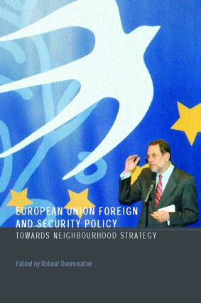 European Union Foreign and Security Policy: Towards a Neighbourhood Strategy (Paperback) book cover