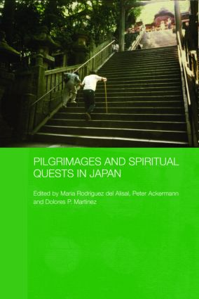 Pilgrimages and Spiritual Quests in Japan (Hardback) book cover