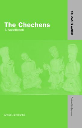 The Chechens: A Handbook, 1st Edition (Hardback) book cover