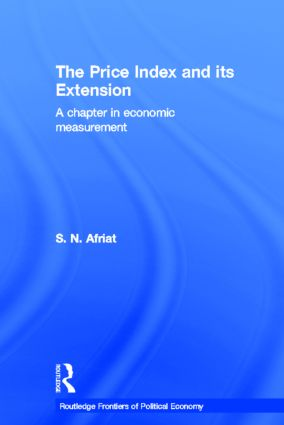 The Price Index and its Extension: A Chapter in Economic Measurement book cover