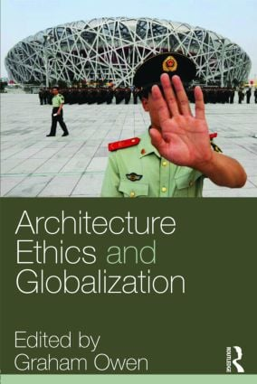 Architecture, Ethics and Globalization: 1st Edition (Paperback) book cover