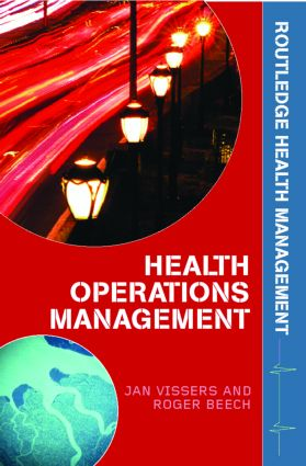 Health Operations Management: Patient Flow Logistics in Health Care book cover
