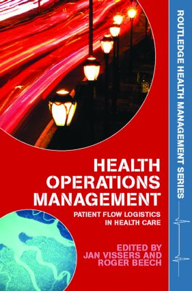 Health Operations Management: Patient Flow Logistics in Health Care (Paperback) book cover