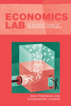 Economics Lab: An Intensive Course in Experimental Economics (Paperback) book cover