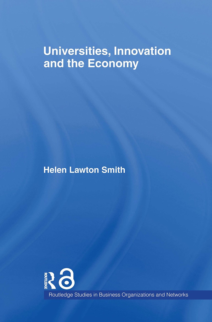 Universities, Innovation and the Economy: 1st Edition (Hardback) book cover