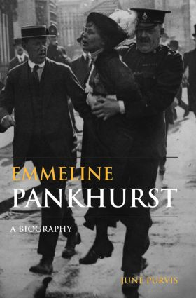 Emmeline Pankhurst: A Biography, 1st Edition (Paperback) book cover