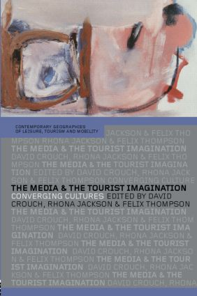 The Media and the Tourist Imagination