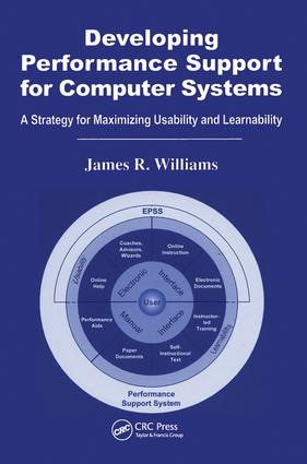 Developing Performance Support for Computer Systems: A Strategy for Maximizing Usability and Learnability, 1st Edition (Hardback) book cover