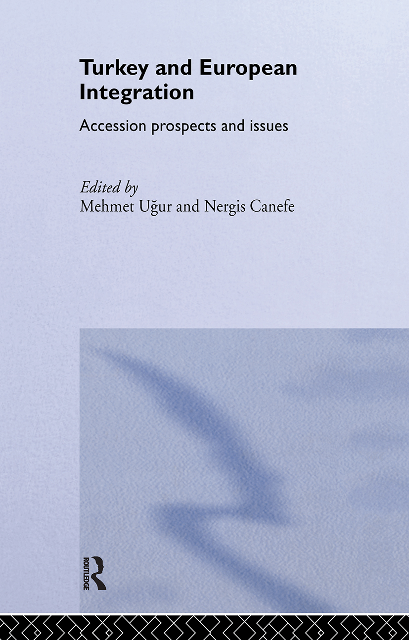 Turkey and European Integration: Accession Prospects and Issues book cover