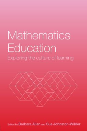 Mathematics Education: Exploring the Culture of Learning (Paperback) book cover