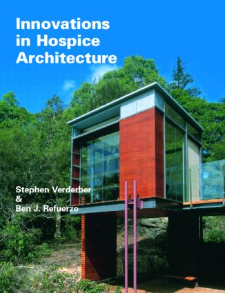 Innovations in Hospice Architecture: 1st Edition (Hardback) book cover