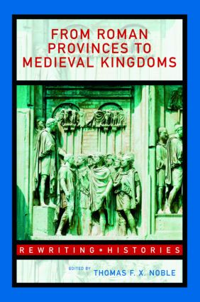 From Roman Provinces to Medieval Kingdoms (Paperback) book cover