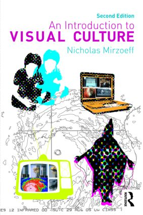 An Introduction to Visual Culture: 2nd Edition (Paperback) book cover