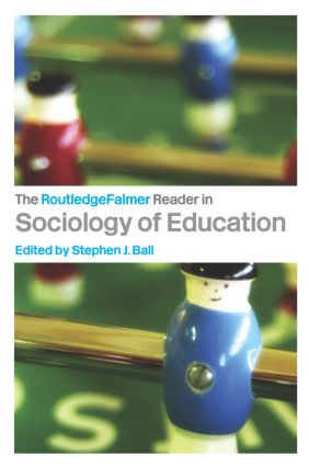 The RoutledgeFalmer Reader in Sociology of Education: 1st Edition (Paperback) book cover