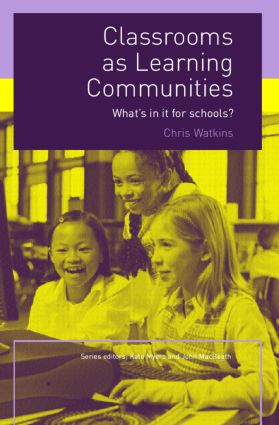 Classrooms as Learning Communities: What's In It For Schools? (Paperback) book cover