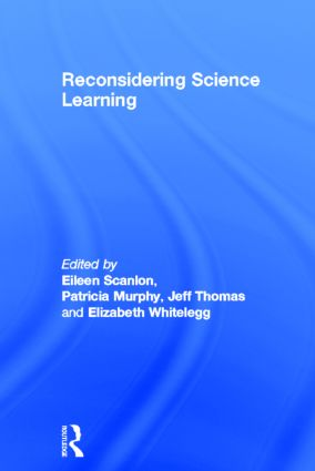 Reconsidering Science Learning: 1st Edition (Hardback) book cover