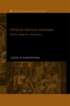 States of Political Discourse: Words, Regimes, Seditions, 1st Edition (Hardback) book cover