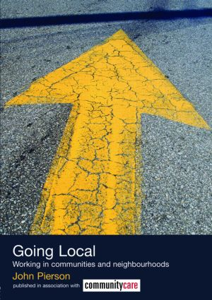Going Local: Working in Communities and Neighbourhoods book cover