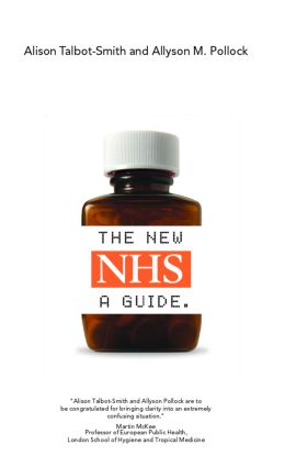 The New NHS: A Guide (Paperback) book cover