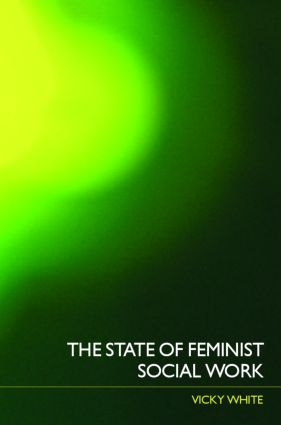 The State of Feminist Social Work