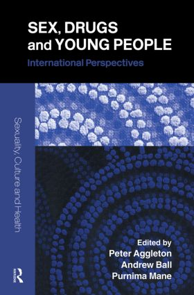 Sex, Drugs and Young People: International Perspectives book cover