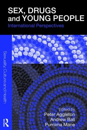 Sex, Drugs and Young People: International Perspectives (Paperback) book cover