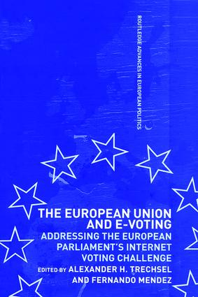 The European Union and E-Voting (Electronic Voting): 1st Edition (Hardback) book cover