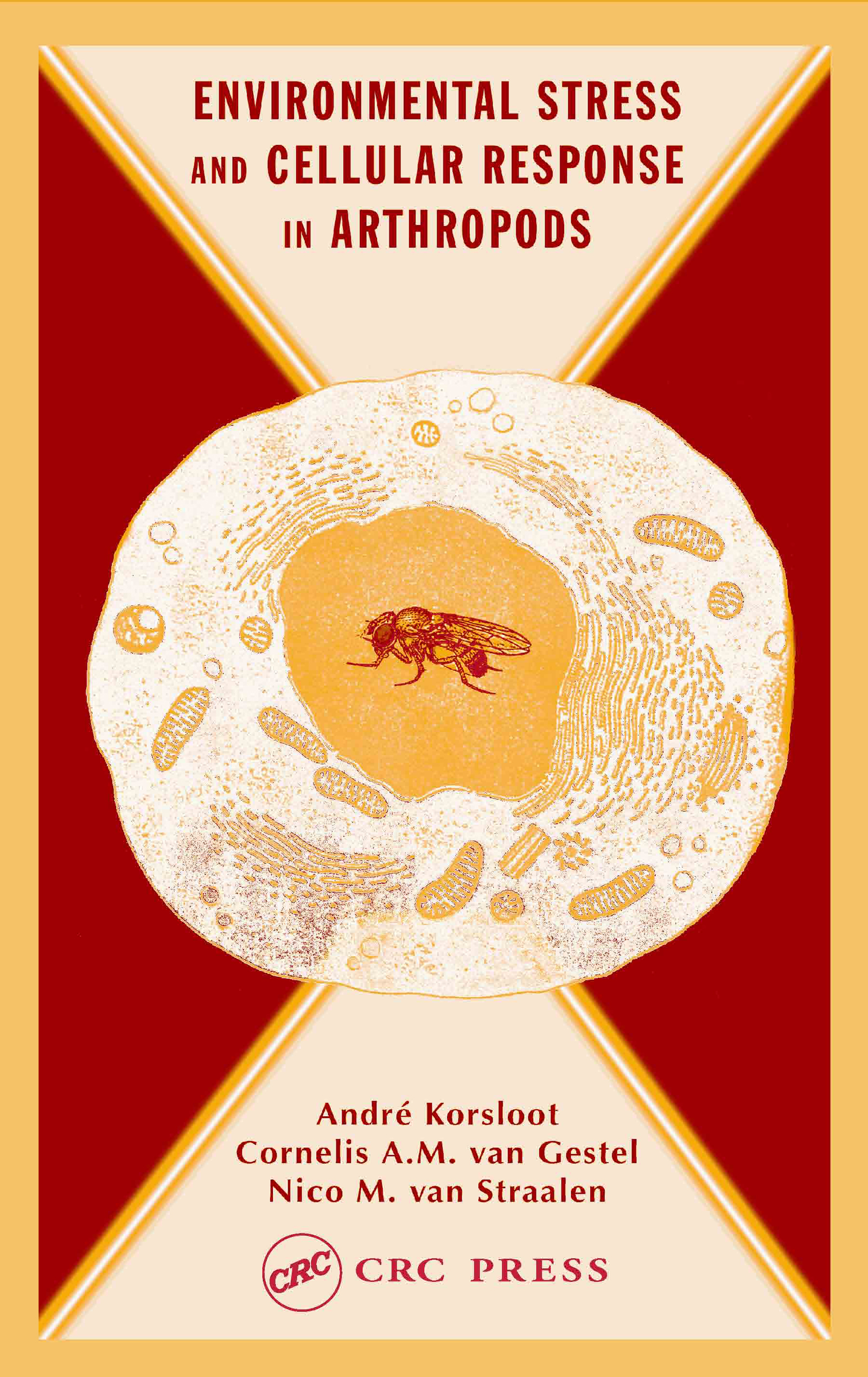 Environmental Stress and Cellular Response in Arthropods: 1st Edition (Hardback) book cover