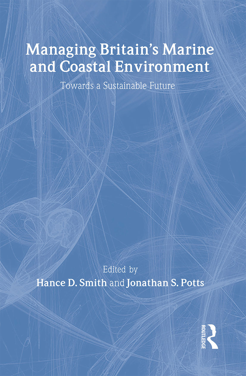 Managing Britain's Marine and Coastal Environment: Towards a Sustainable Future book cover