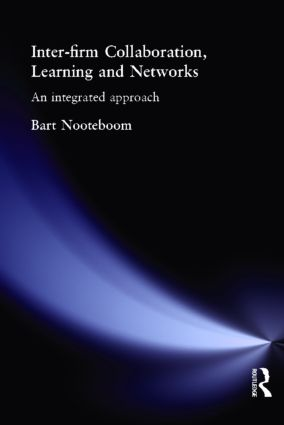 Inter-Firm Collaboration, Learning and Networks: An Integrated Approach, 1st Edition (Paperback) book cover