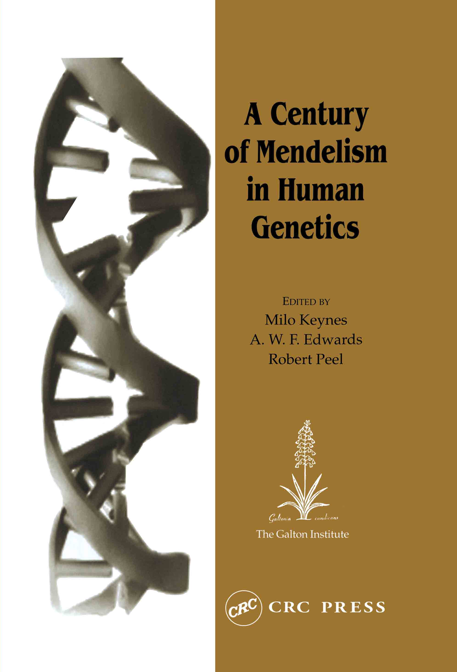 A Century of Mendelism in Human Genetics: 1st Edition (Hardback) book cover