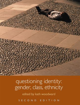 Questioning Identity: Gender, Class, Nation, 2nd Edition (Paperback) book cover