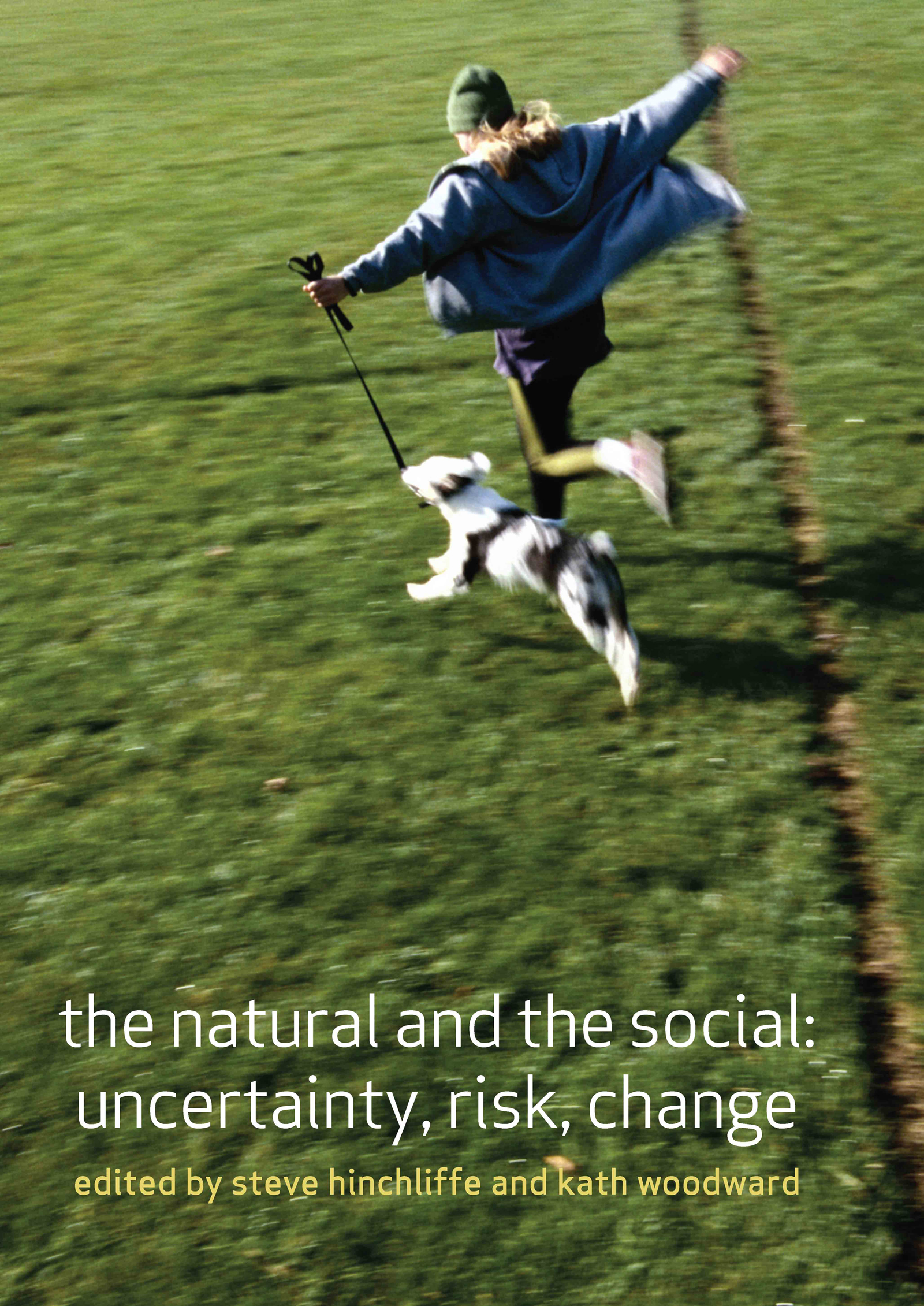 The Natural and the Social: Uncertainty, Risk, Change, 2nd Edition (Paperback) book cover