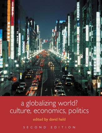 A Globalizing World?: Culture, Economics, Politics, 2nd Edition (Paperback) book cover