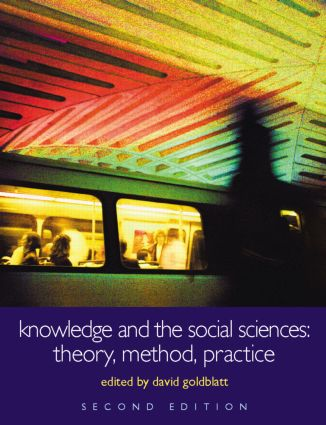 Knowledge and the Social Sciences: Theory, Method, Practice, 2nd Edition (Paperback) book cover