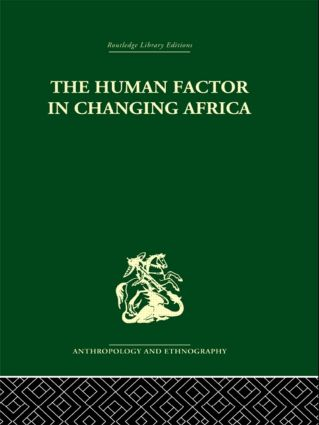 The Human Factor in Changing Africa (Hardback) book cover