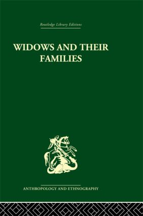 Widows and their families: 1st Edition (Hardback) book cover