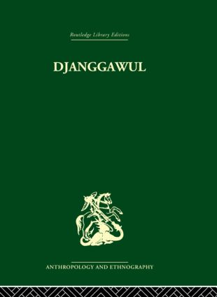 Djanggawul: An Aboriginal Religious Cult of North-Eastern Arnhem Land, 1st Edition (Hardback) book cover