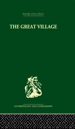The Great Village: The Economic and Social Welfare of Hanuabada, an Urban Community in Papua, 1st Edition (Hardback) book cover