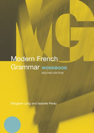 Modern French Grammar Workbook: 2nd Edition (Paperback) book cover